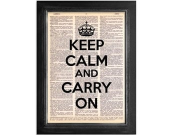 Keep Calm And Carry On - printed on Recycled Vintage Dictionary Paper - 8x10.5