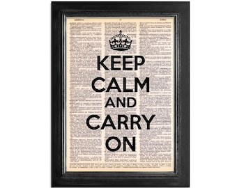 Keep Calm And Carry On - Print on Vintage Dictionary Paper - 8x10.5