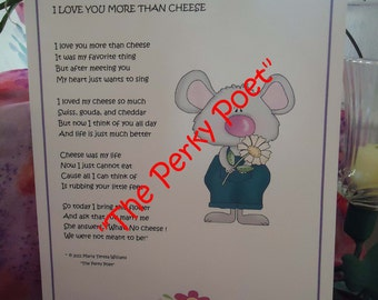 "I Love You More Than Cheese, Valentine's Day, Cute, Funny Love Poem by ""The Perky Poet"""