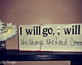 I Will Go I Will Do Vinyl Decal Lettering 5x15