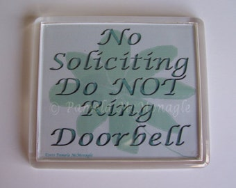 No Soliciting Do Not Ring Doorbell Sign