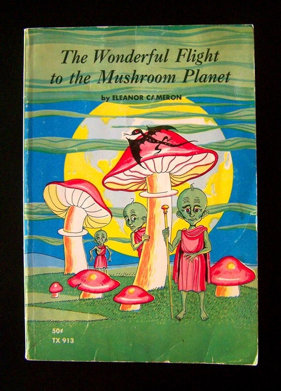 Vintage Sci-Fi Book - The Wonderful Flight to the Mushroom Planet - 1966