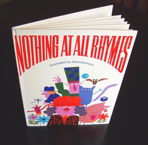 Vintage Children's Book - Nothing at All Rhymes - 1969