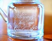 Water Carafe - Etched Glass Home Decor - Always Kiss Me Goodnight