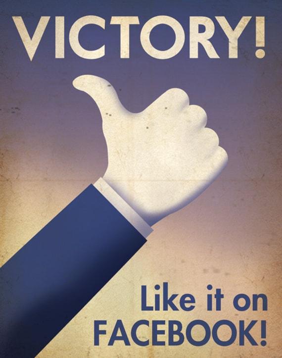 Facebook Propaganda Victory Poster