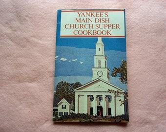 Yankee's Main Dish Church Supper Cookbook from 1980
