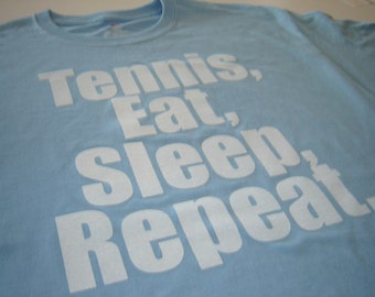 Tennis Eat Sleep Repeat tennis t shirt for tennis player or coach tshirt for men women teens boys girls sports tees t-shirts