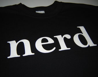 Nerdy Nerd Geek t shirt classic geekery clothing for geeky men women kids computer geek gift for boyfriend fiance husband father