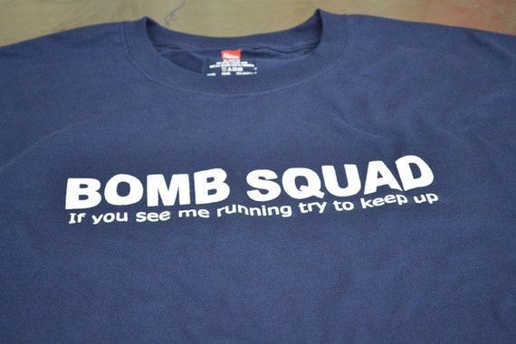 Bomb Squad Shirt for Men - Xmas Stocking Stuffers - Funny Mens T-shirts - Bomb Tshirt