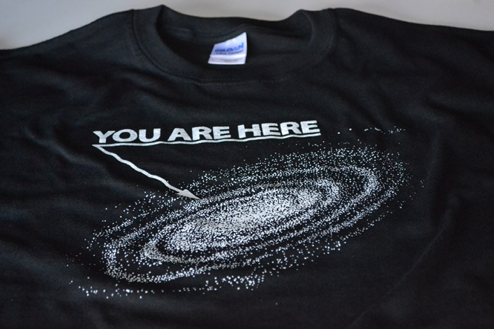 funny tshirts for men space shirt you are here galaxy. Black Bedroom Furniture Sets. Home Design Ideas