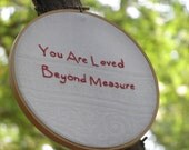 You Are Loved Beyond Measure Embroidery