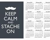 Mustache Calendar 2012 Calendar - Keep Calm and Stache On Wall Calendar - Keep Calm and Carry On - 13x19 Art Print