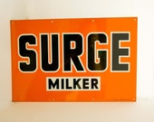 RESERVED FOR BECKY:)  Antique Surge Milker Tin Metal Advertising Sign