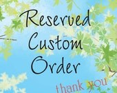 RESERVED for Heather at CupcakeConcepts