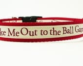 Baseball Dog Collar for Any Team - Take Me Out To The Ball Game