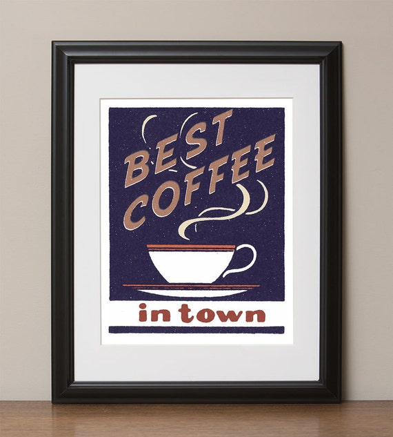 """Best Coffee In Town Retro Advertising Poster, 11""""x14"""", No. 018-02"""