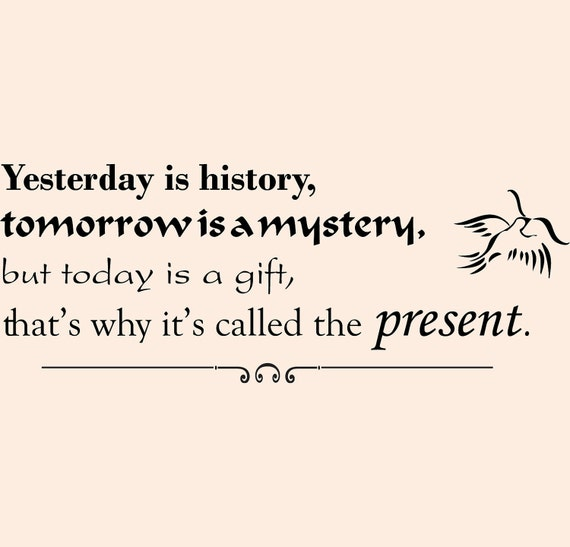 items similar to yesterday is history wall decal quote sticker on etsy. Black Bedroom Furniture Sets. Home Design Ideas