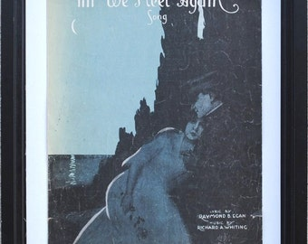 """WWI Art Print to Frame, Soldier Romantic Couple, Vintage Sheet Music, """"Till We Meet Again"""""""