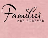 Families are forever - Wall decal / sticker