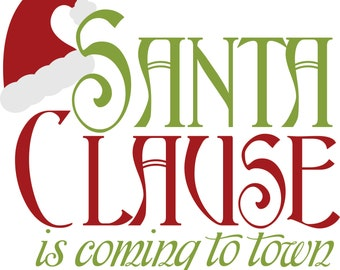 Vinyl Wall Decal  -  Christmas (santa clause is coming.....)
