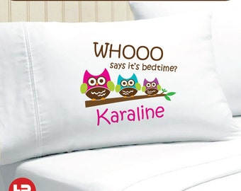 Whooo Says It's Bedtime Owl Pillowcase -  Personalized Pillowcase