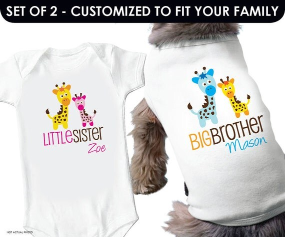 Giraffe Dog Big Brother Dog Shirt & Giraffe Little Sister Shirt - 2 Personalized Sibling Shirts