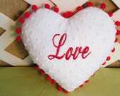 "Heart Shaped Valentine Pillow  in White Minkie Fabric   Monogrammed with  "" Love"""