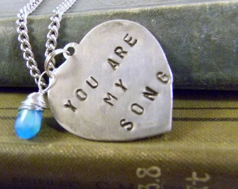 Stamped You Are My Song Heart Charm Necklace Blue Glass Wire Wrapped Briolette Valentine's Day Gift