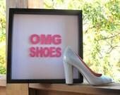 OMG SHOES - magenta - paper sayings shadow box frame
