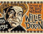 Willie Dixon Poster- signed by Grego - blues folk art - digital print