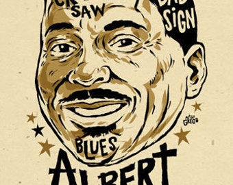 "Albert King Poster- signed by Grego - digital - blues folk art - big 12""x18"" - mojohand.com"