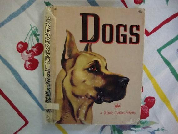 Vintage Little Golden Book:  Dogs