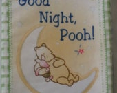 """Vintage Soft Cloth Book """"Good Night Pooh"""" from the Classic """"Winnie The Pooh"""""""