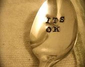 Vintage Letter Hand Stamped Spoon - It's Ok