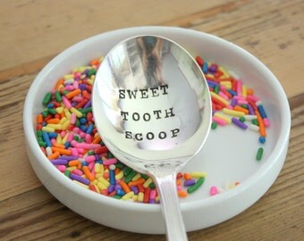 Sweet Tooth Scoop - Hand Stamped Spoon - Vintage Gift -  Every Day Vintage- Wedding Candy Bar