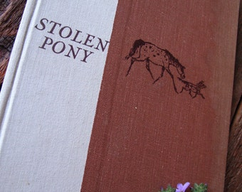 STOLEN PONY by Glen Rounds a Western Horse and Dog Story Book for Children