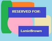 Customized Order for LanieBrown