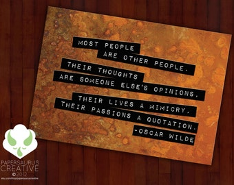 Greeting card: Most people are other people — Oscar Wilde, friendship, love