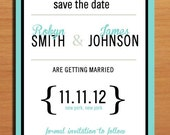 Typography Aqua Wedding Save the Date PRINTABLE / DIY