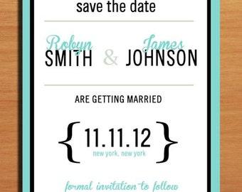 Typography Aqua Wedding Save the Date PRINTABLE / DIY