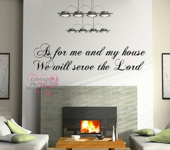 as for me and my house we will serve the lord vinyl wall