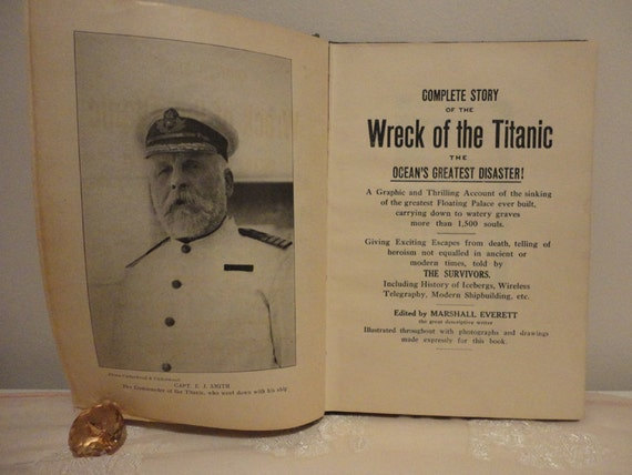 1912 1st. First Edition Story Of The WRECK Of The TITANIC Antique Book - 100 years old Mustsee  """"""""""""""""""""""""""""""""""""""