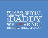 It Takes Someone Special to Be a Daddy Poster