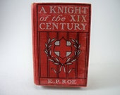 A Knight of the XIX Century - Antique Book 1877