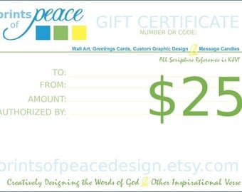 25 Dollar Gift Certificate for Prints of Peace Design