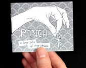 "Micro-Fiction Zine ""Pinch"" Issue 1"