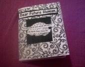 Dear Future Human, An Advice Zine.