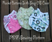 PDF Cloth Diaper Sewing Pattern - Rocket Bottoms In A Snap OS Cover