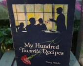 Vintage My Hundred Favorite Recipes by Mary Blake..Carnation Milk Products..1924