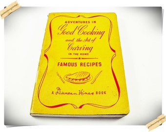 1945 Duncan Hines Adventures in Good Cooking Cookbook